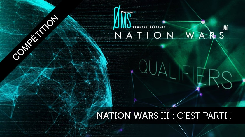 NationWars III : les surprises des qualifs