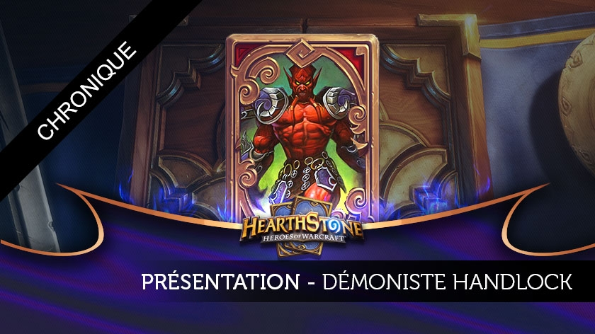 Analyse de deck : Démoniste Handlock