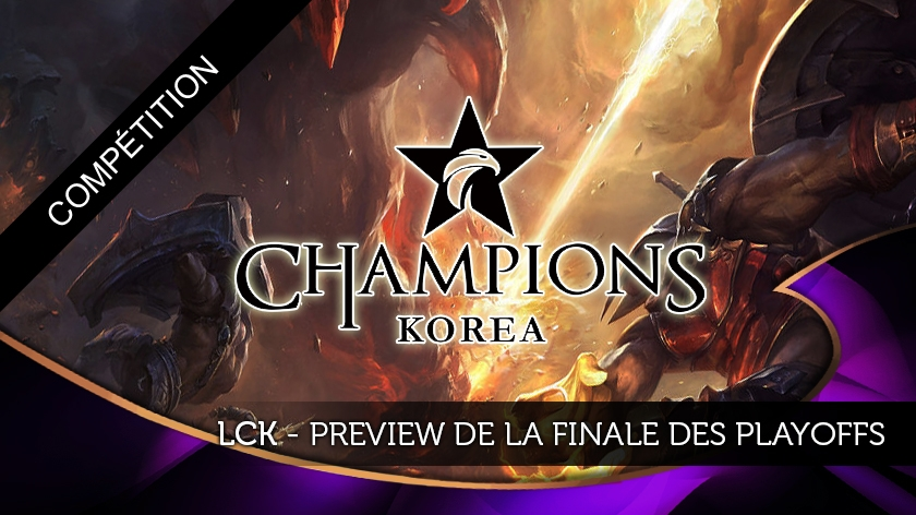 LCK - Preview de la finale des playoffs
