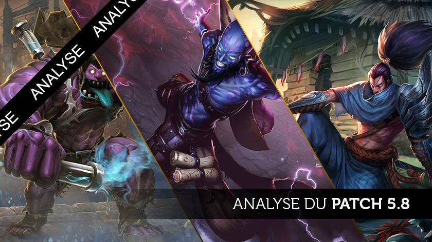 Analyse du patch 5.8 : change is good