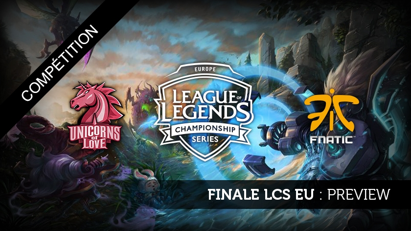 LCS EU : Preview de la finale