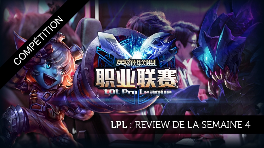 Review de la LPL semaine 4 : Oh my Fail !