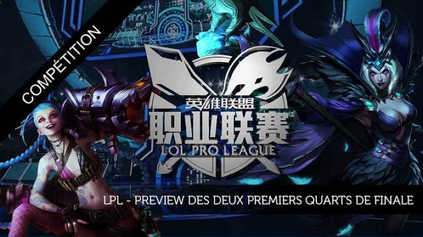 Quarts de finale LPL : Preview de EDG-WE et VG-IG