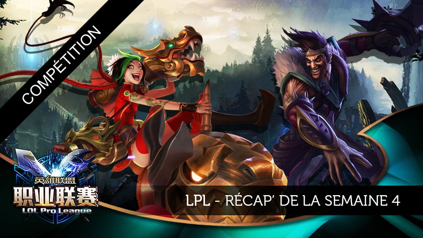Review de la LPL semaine 4 : Record