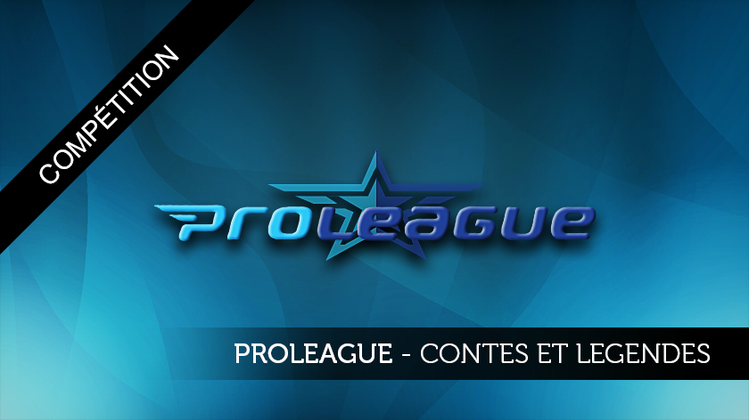 Proleague : contes et légendes