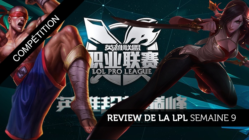Review de la LPL semaine 9 : World Elite, une renaissance tardive ?