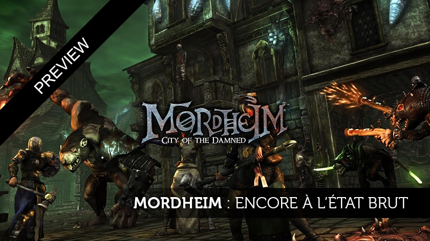 Mordheim : City of the Damned : aperçu d'une future tuerie ?