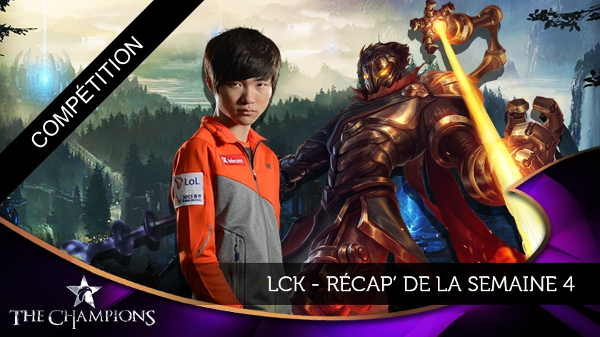 LCK Review semaine 4: la domination SKT !