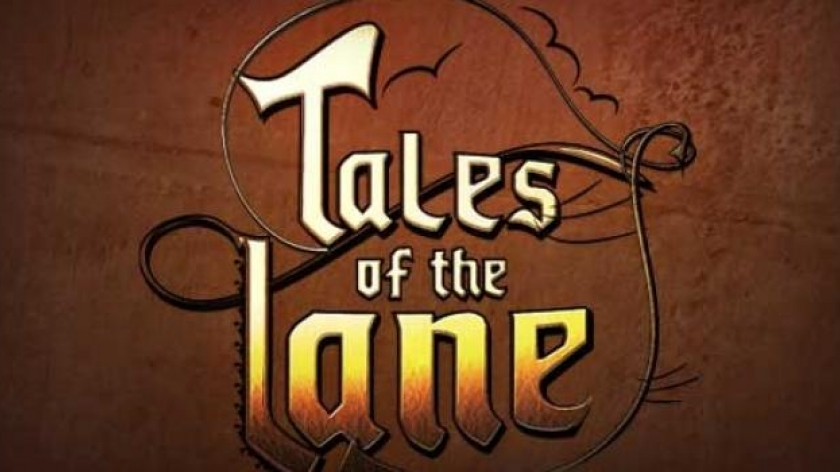 Tales of the Lane, it's A GO !