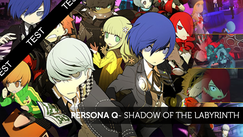 Persona Q : Shadow of the Labyrinth, un cross-over sorti de l'ombre