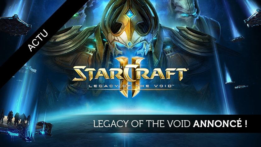 Legacy of the Void arrive !