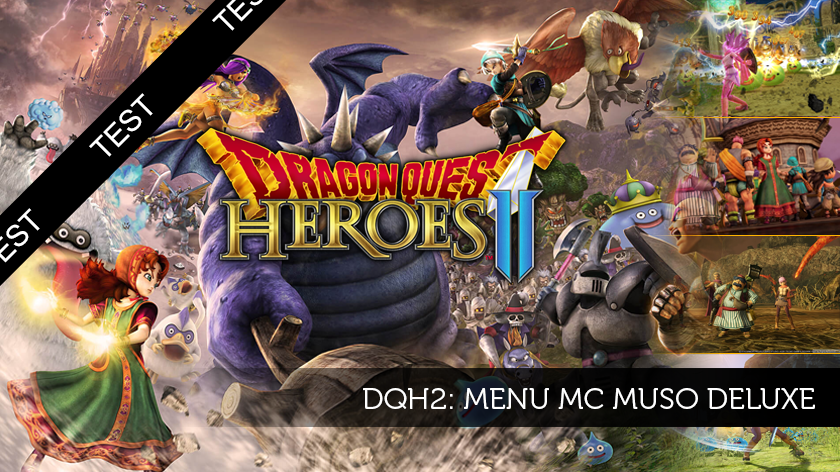 Dragon Quest Heroes 2: Menu Mc Muso Deluxe