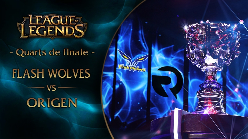 Récap' du Quart de finale N°1 : Flash Wolves vs Origen