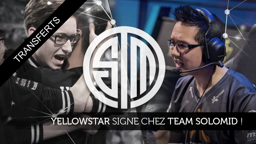 YellowStar signe chez Team SoloMid !