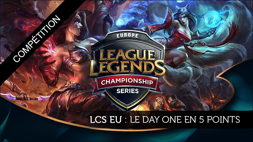 La journée 1 du Summer split en 5 points