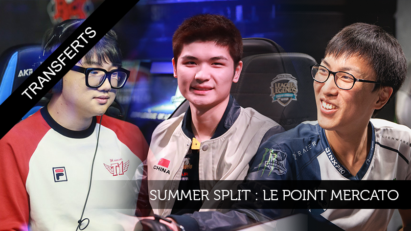 Summer Split : le point mercato !