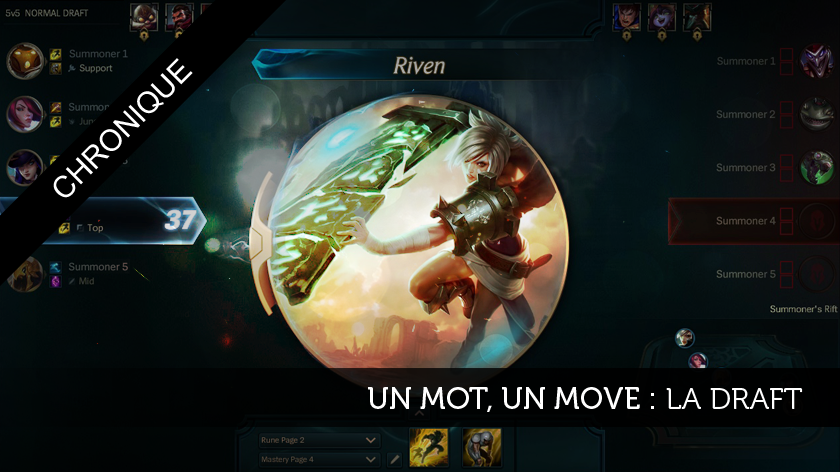 """Un mot, un move #6: La Draft"""