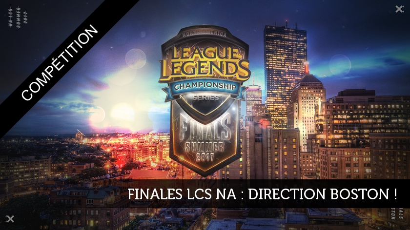 Finales LCS NA : direction Boston