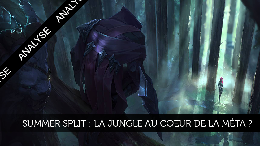 Summer Split : la jungle au cœur de la méta ?