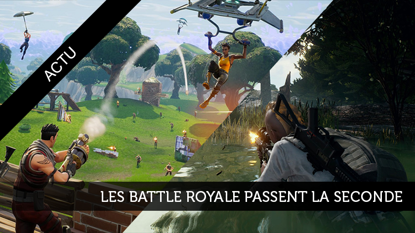 Les battle royale passent la seconde