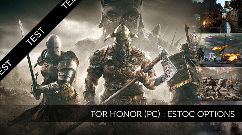 For Honor (PC) : Estoc options