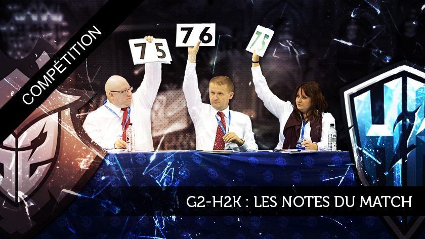 G2-H2K : les notes du match