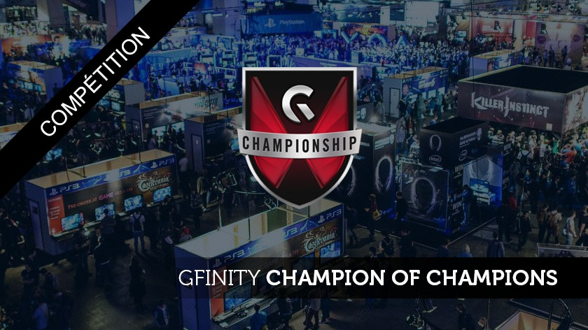 Gfinity Champion of Champions : Qui sera le meilleur ?