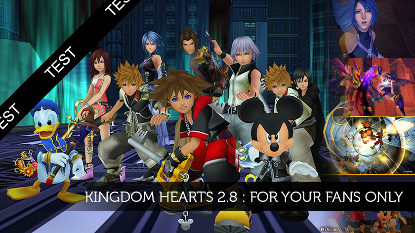 Kingdom Hearts 2.8 : for your fans only.
