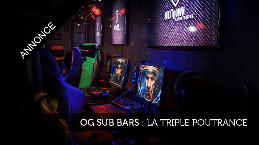 OG Sub Bars : la triple poutrance