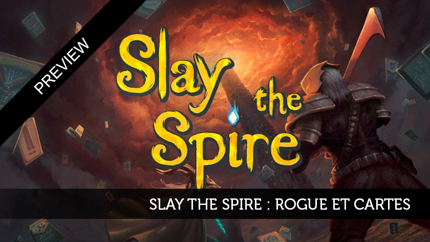 Slay the Spire : rogue et cartes