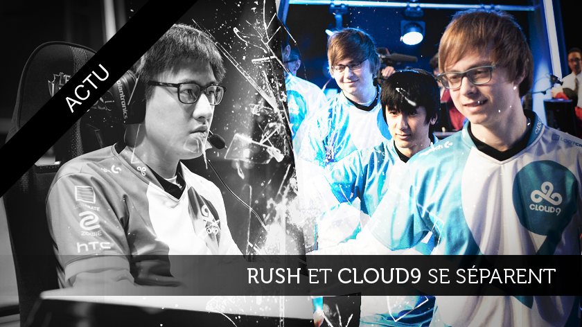 Rush et Cloud9 se séparent