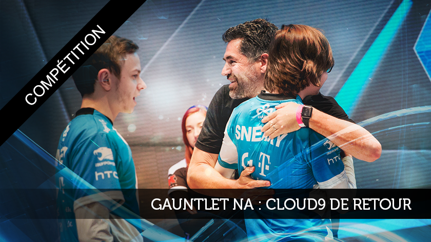 Gauntlet NA : Cloud9 de retour