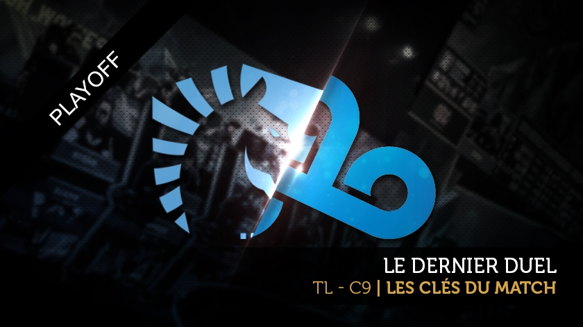 Team Liquid - Cloud9 : les clés du match