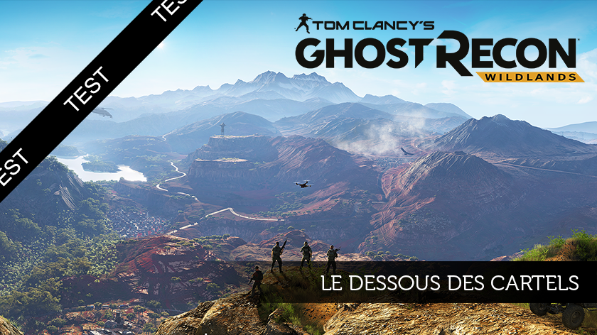 Ghost recon Wildlands (PC) : Le dessous des cartels