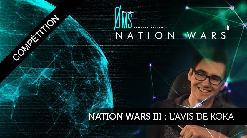 Nation Wars III : l'avis de Koka