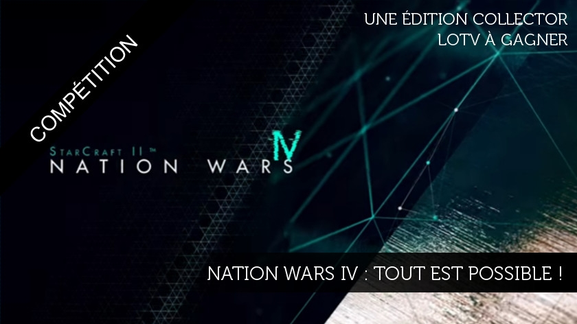 Nation Wars IV : tout est possible !