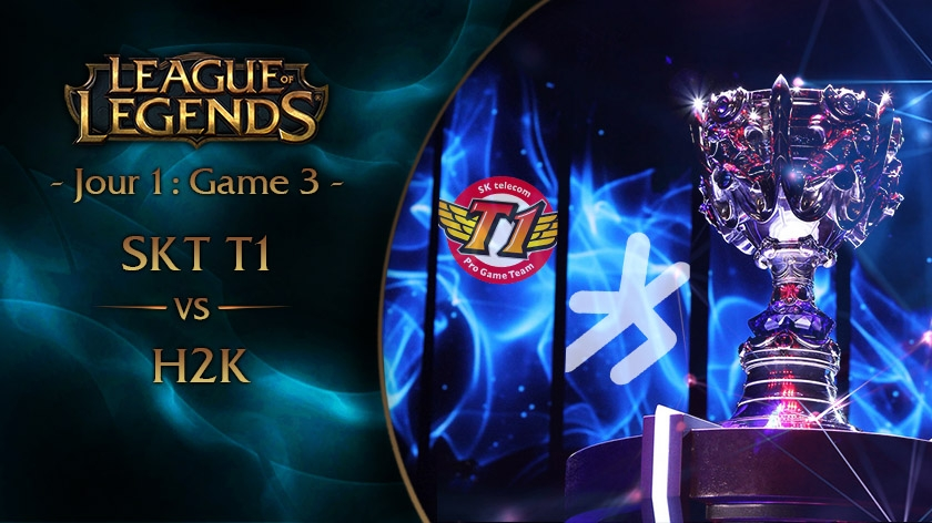 Jour 1 : Game 3 SKT vs H2K
