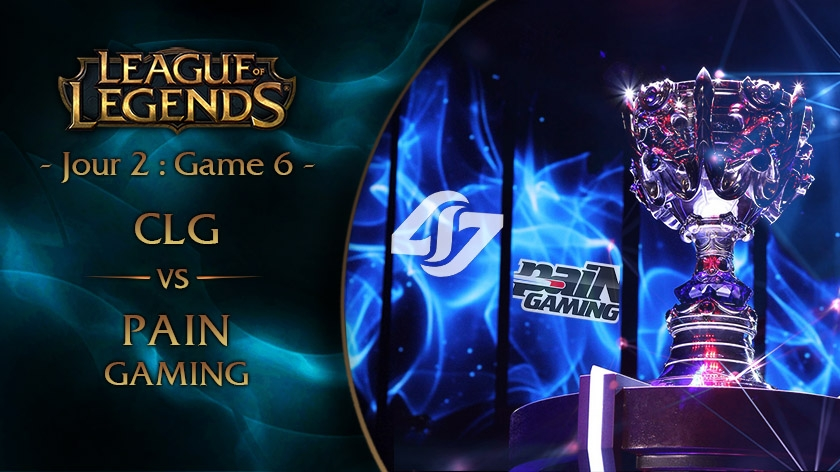 Jour 2 : Game 6 CLG vs paiN Gaming