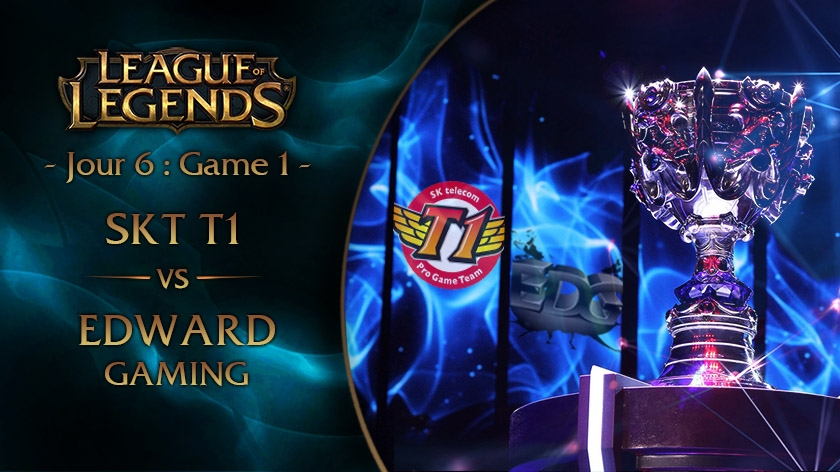 Jour 6 : Game 1 SKT vs EDG