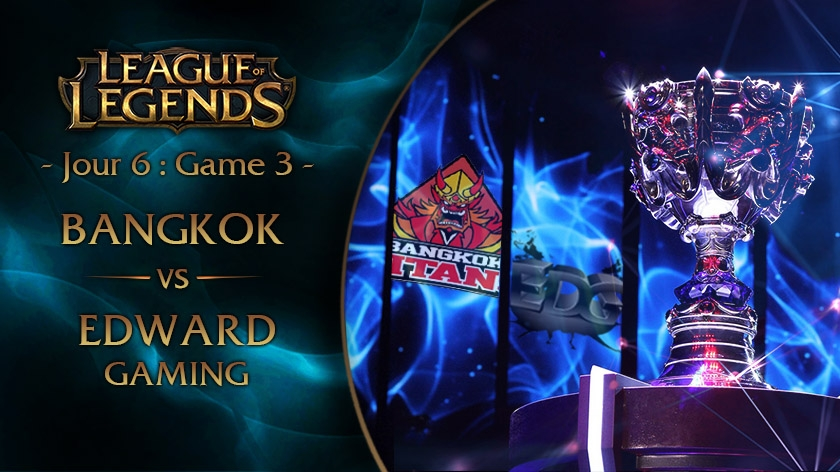 Jour 6 : Game 3 BKT vs EDG