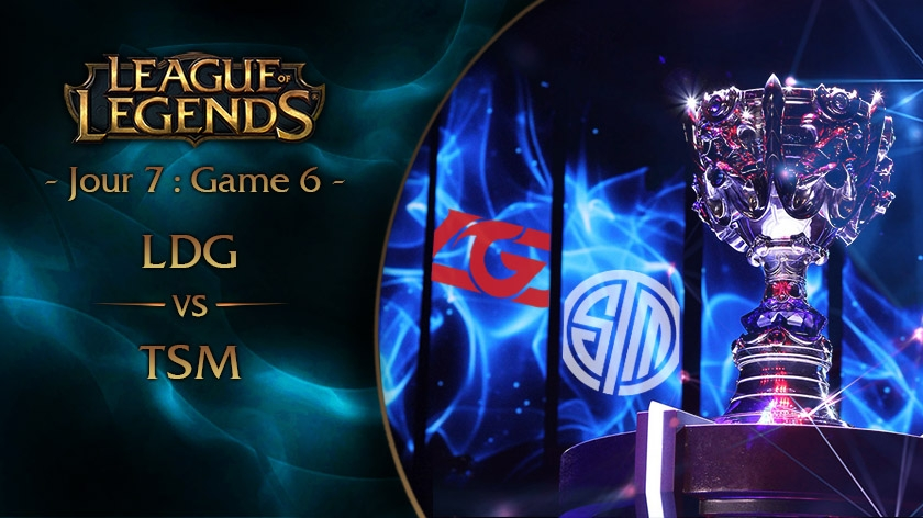 Jour 7 : Game 6 LGD vs TSM