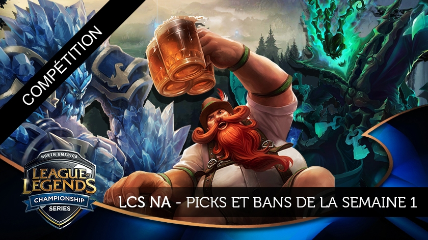 LCS NA Picks et Bans : Summer Split, semaine 1