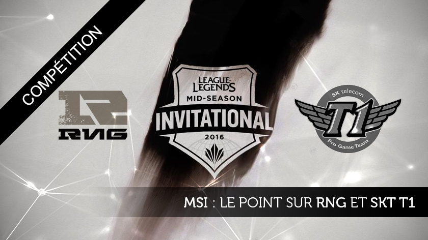 MSI: Le point sur Royal Never Give Up et SKT T1