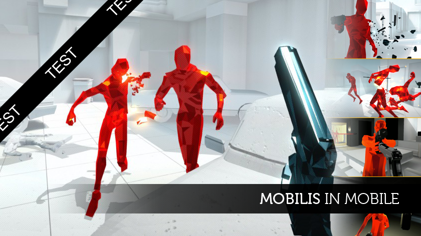 Superhot : Mobilis in mobile