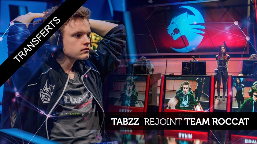 Tabzz rejoint Team Roccat