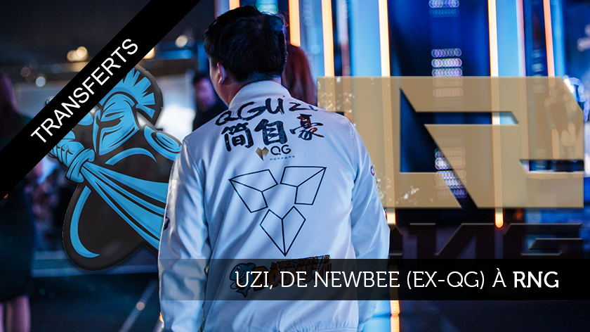 Uzi, de Newbee (ex-Qiao Gu Reapers) à Royal Never Give Up