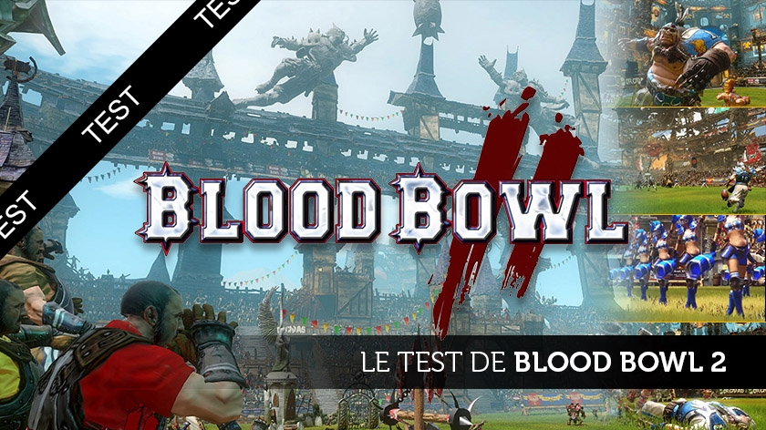 Blood Bowl 2 : le test