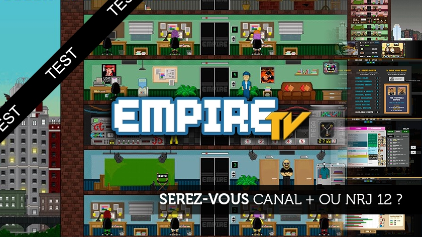 Empire TV Tycoon : Serez-vous Canal + ou NRJ12 ?