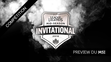 Preview du Mid-Season Invitational