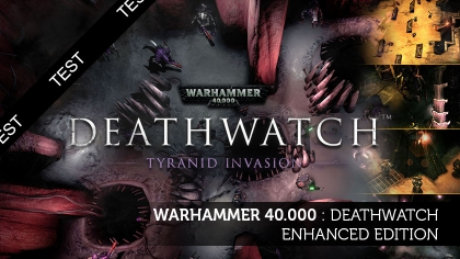 Warhammer 40.000 : Deathwatch – Enhanced Edition